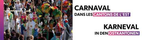 Carnaval dans les Cantons de l'Est / Karneval in den Ostkantonen