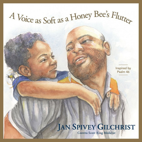Discovery House Publishers Releases New Children's Book from Award-Winning Author and Illustrator, Jan Spivey Gilchrist