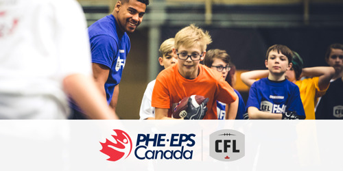 CFL & PHYSICAL AND HEALTH EDUCATION CANADA BUILD OFF INITIAL SUCCESS OF EDUCATIONAL RESOURCE