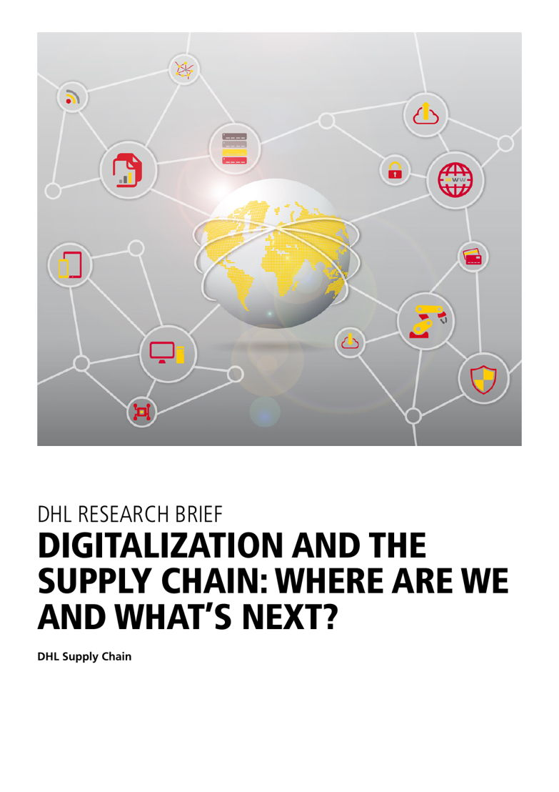 Etude DHL: Digitalization and the Supply Chain, where are we and what's next?