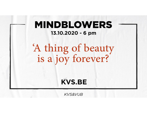 MINDBLOWERS. Artists and VUB-scientists on BEAUTY