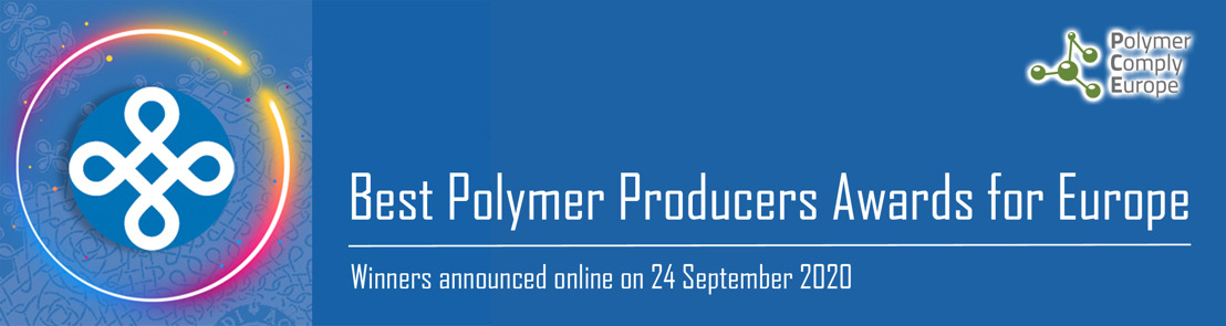 Best Polymer Producers Awards for Europe 2020 - WINNERS ANNOUNCED