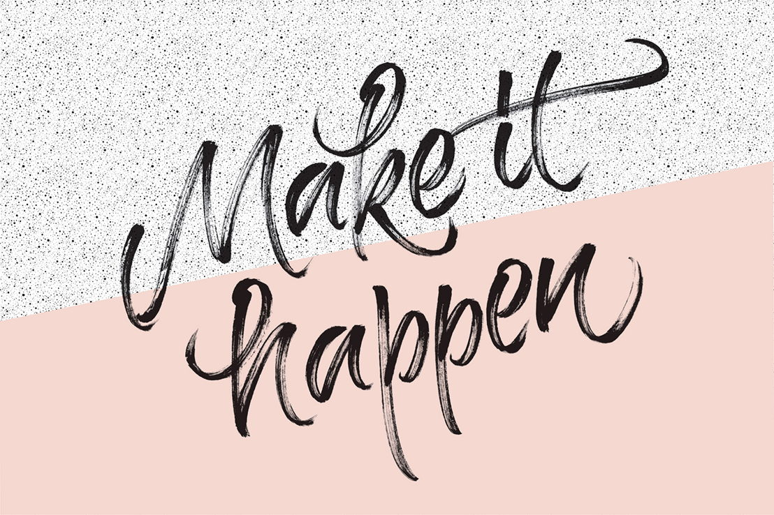 Make It Happen Motivational Wallpaper
