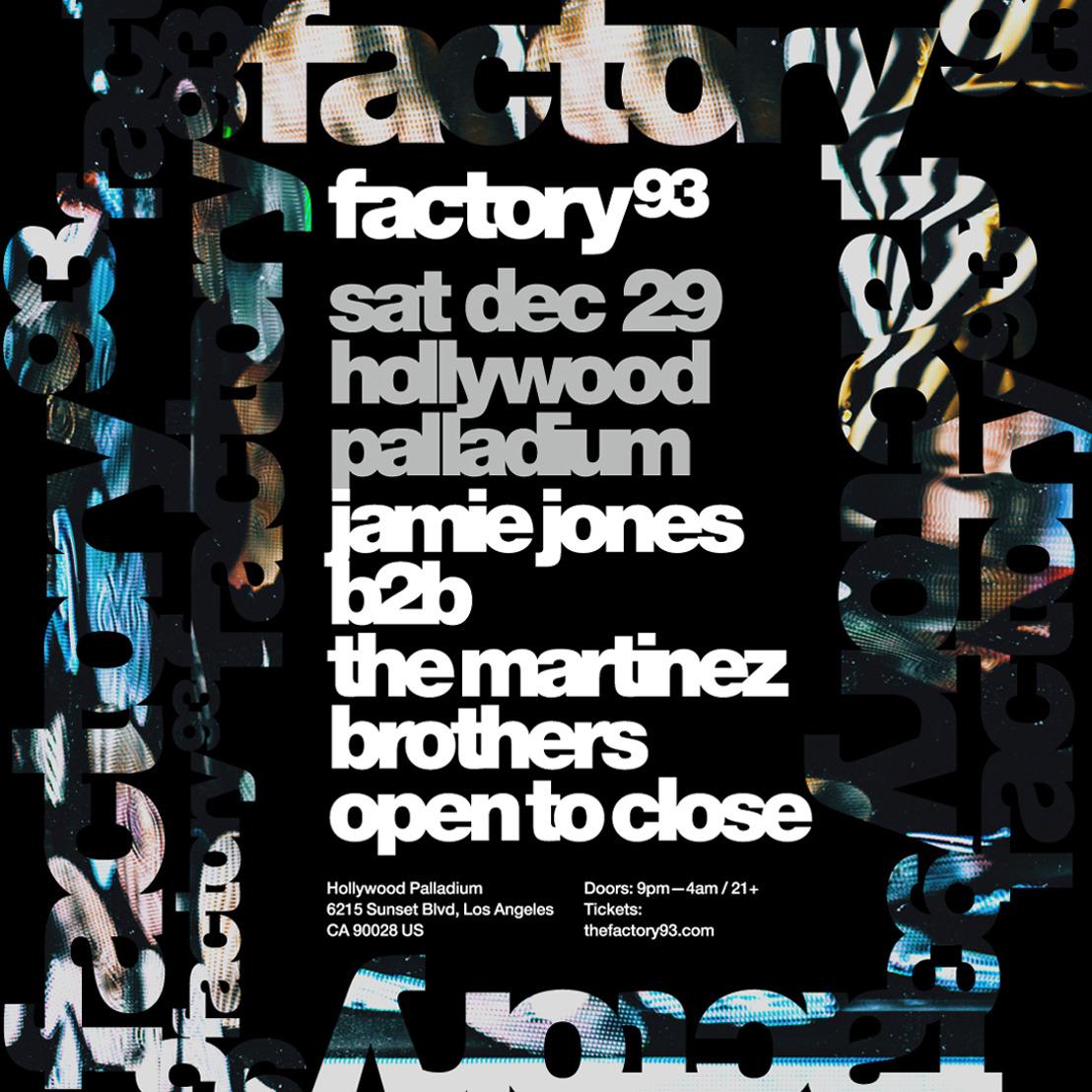 Factory 93 Presents Jamie Jones B2B The Martinez Bros Seven-Hour, Open-To-Close Set