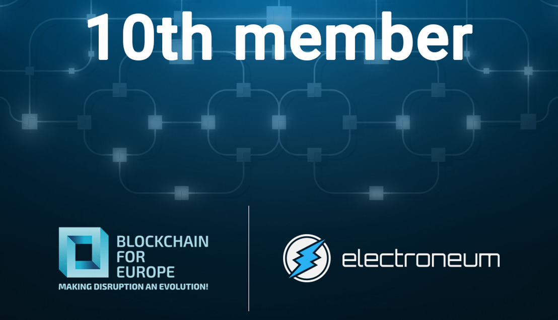 Blockchain for Europe welcomes Electroneum as its 10th member