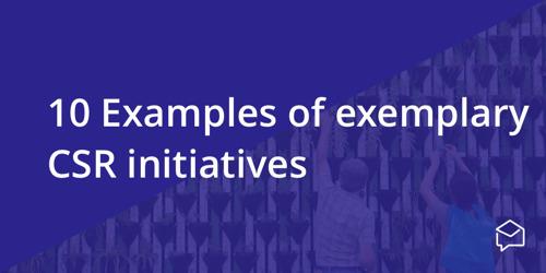 10 exemplary CSR initiatives