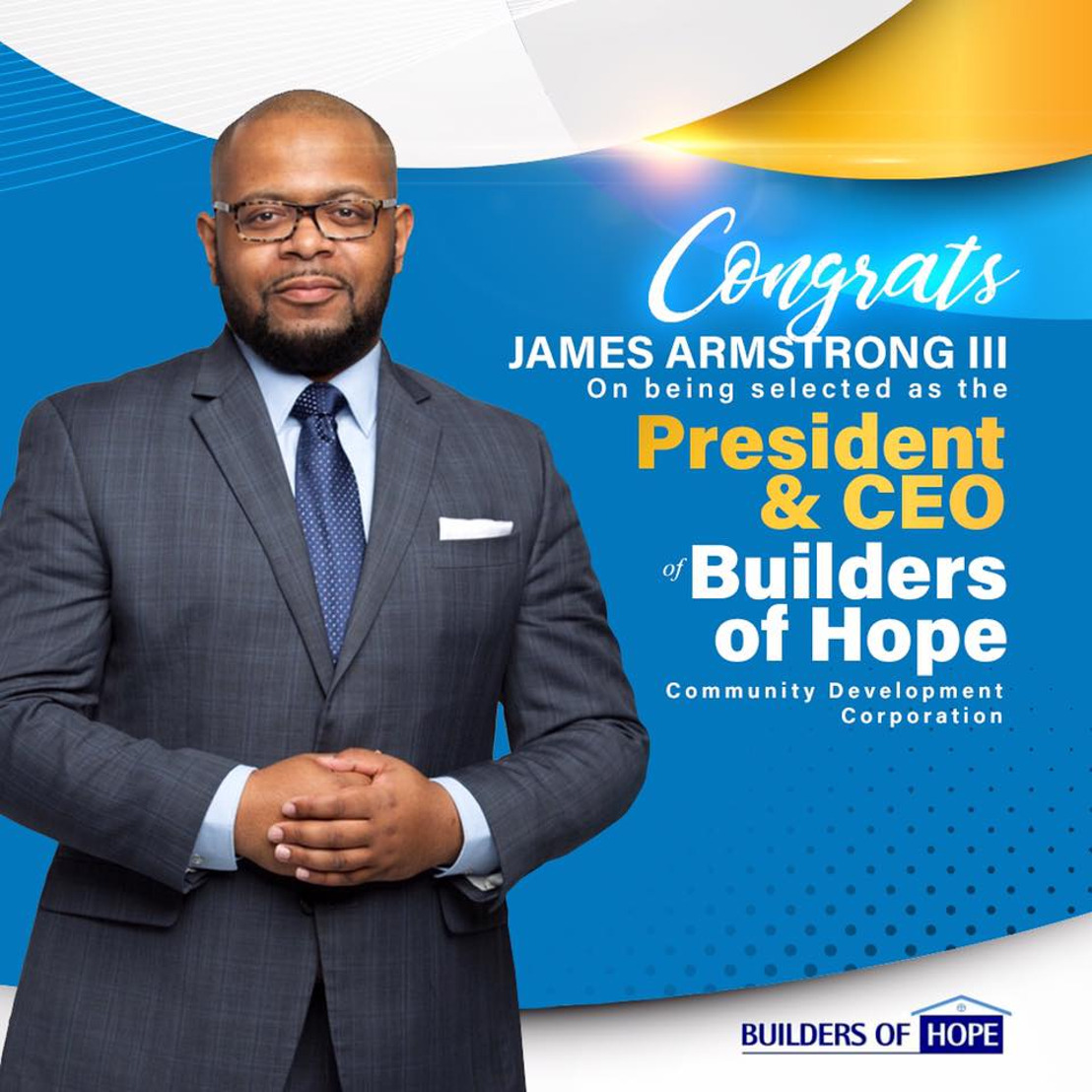 Builders of Hope Community Development Corporation Names James Armstrong III President and CEO