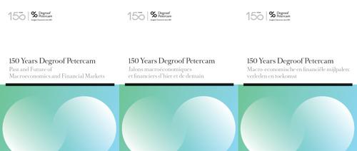 Degroof Petercam publiceert een nieuw geschiedkundig en economish werk ter gelegenheid van haar 150ste verjaardag