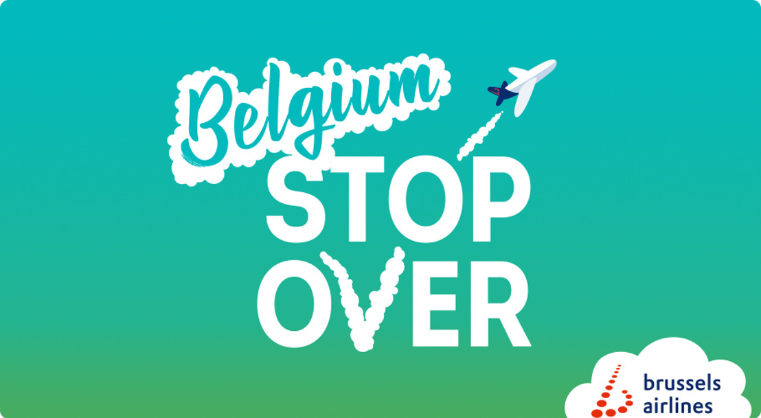 Brussels Airlines launches Belgium Stop Over for travelers flying via Brussels Airport