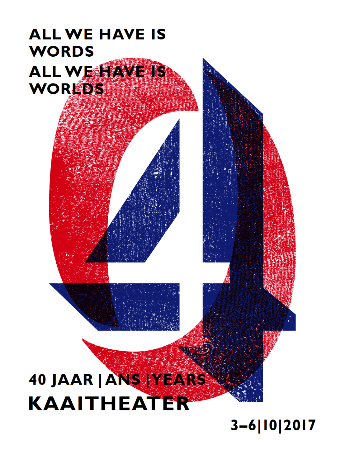 40 ans Kaaitheater - programme d'anniversaire 3>6/10/2017