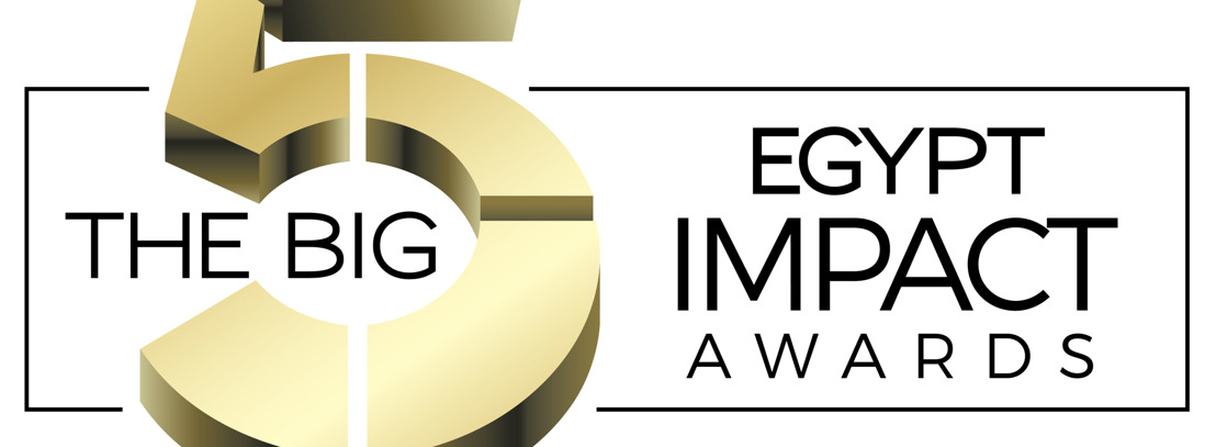 RESILIENCY IN NATION'S CONSTRUCTION SECTOR TO BE CELEBRATED AT INAUGURAL BIG 5 EGYPT IMPACT AWARDS