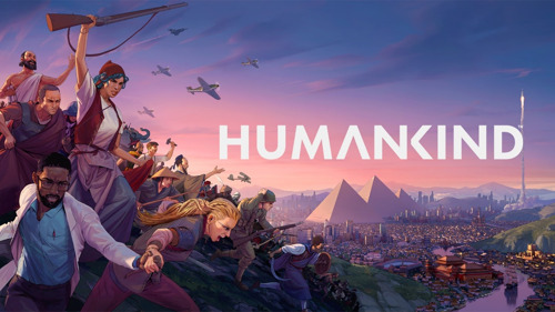 HUMANKIND DELAYED TO AUGUST 17th, 2021