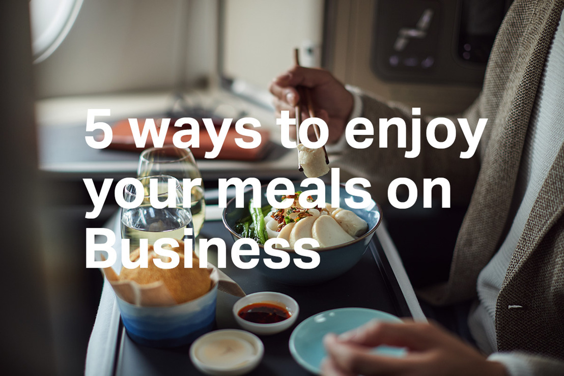 Five tips to enjoy the Cathay Pacific Business Class dining experience