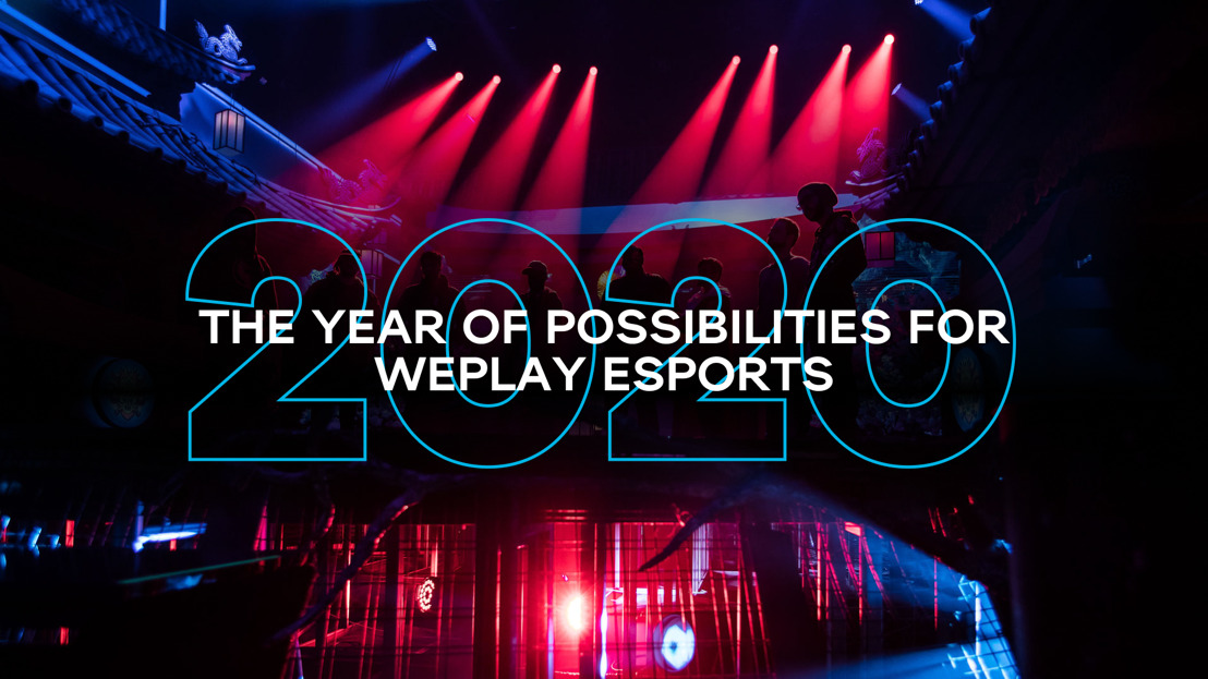 2020 Was the Year of Possibilities for WePlay Esports