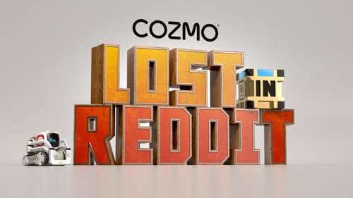 """Cozmo ist """"Lost in Reddit""""!"""