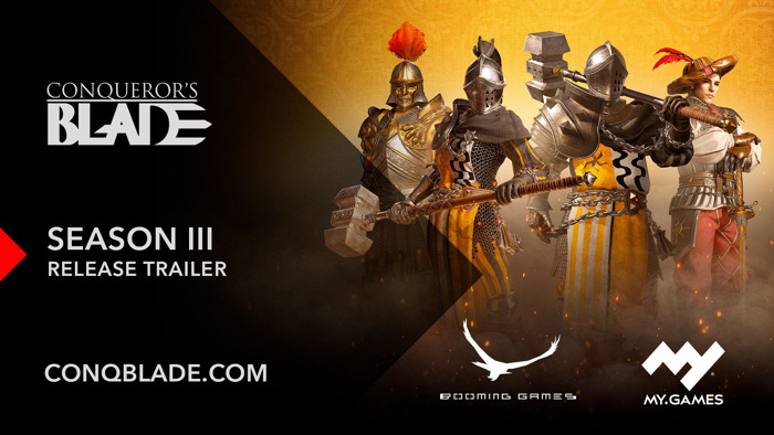 CONQUEROR'S BLADE LAUNCHES 'SEASON III: SOLDIERS OF FORTUNE' WITH NEW PLAYABLE WEAPON CLASS