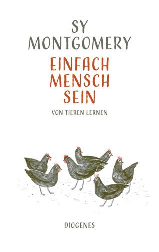 """Einladung zur Lesung: Naturforscherin Sy Montgomery liest aus """"Einfach Mensch sein: Von Tieren lernen"""""""