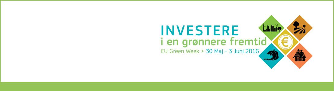 Investering i en grønnere fremtid – EU lancerer Grøn Uge 2016