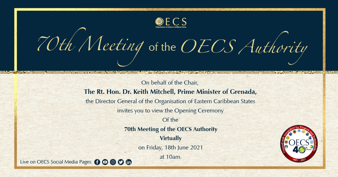70th OECS Authority Meeting Marks 40th Anniversary of the Organisation