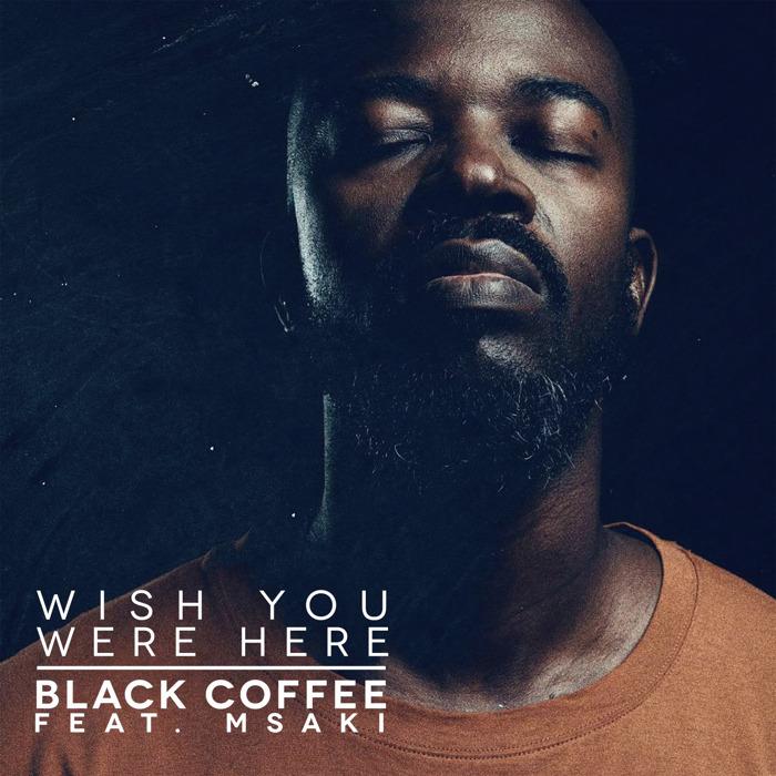 """Preview: Platin-Act DJ Black Coffee zurück mit neuer Single """"Wish You Were Here"""""""