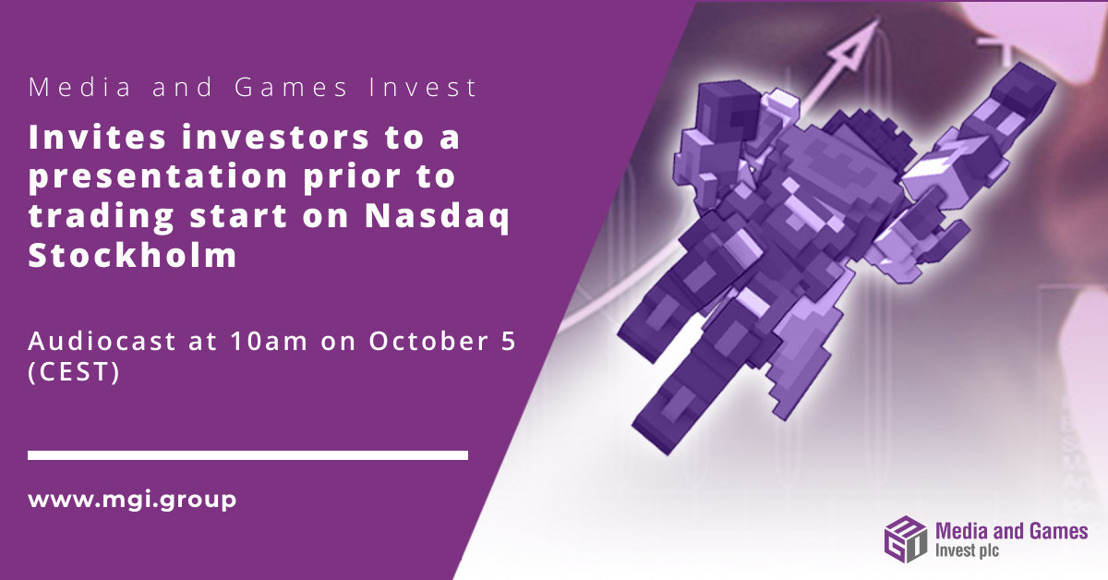 Media and Games Invest plc invites investors to presentation at 10 am on October 5 prior to the trading start on Nasdaq First North Premier in Stockholm