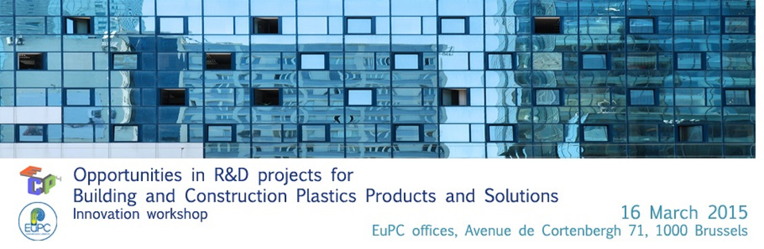 Opportunities in R&D projects for Building and Construction Plastics Products and Solutions