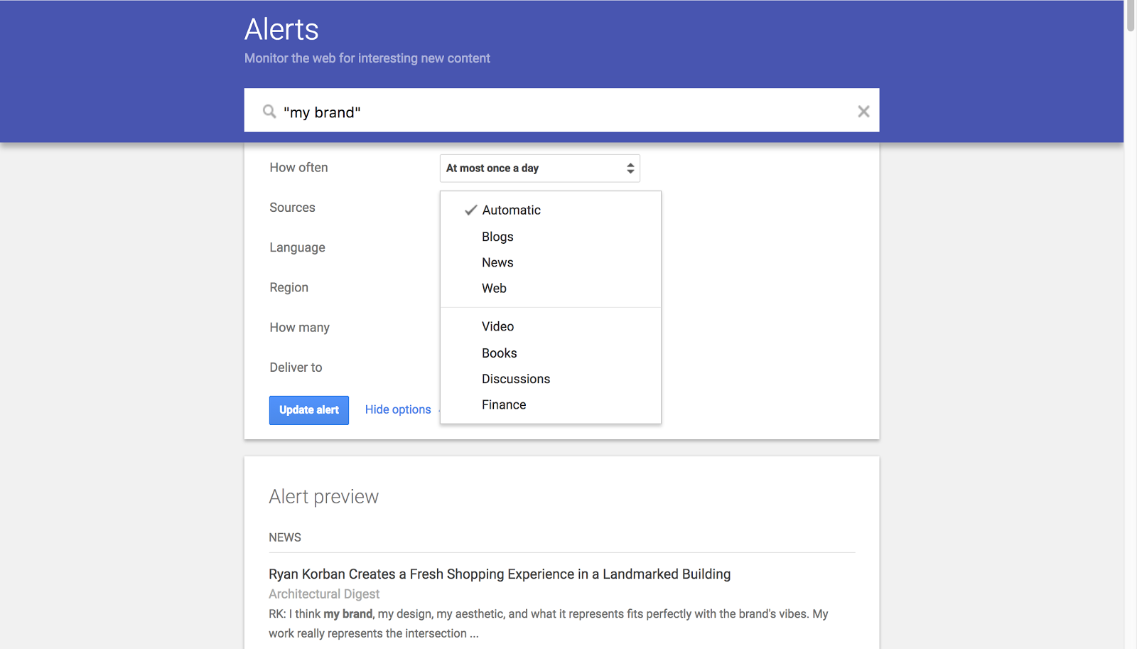 Google Alerts is hands down the simplest way to start monitoring your mentions