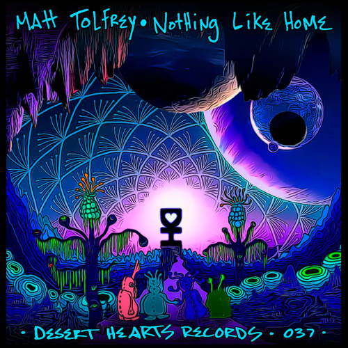 Matt Tolfrey Joins Desert Hearts Family with Nothing Like Home EP