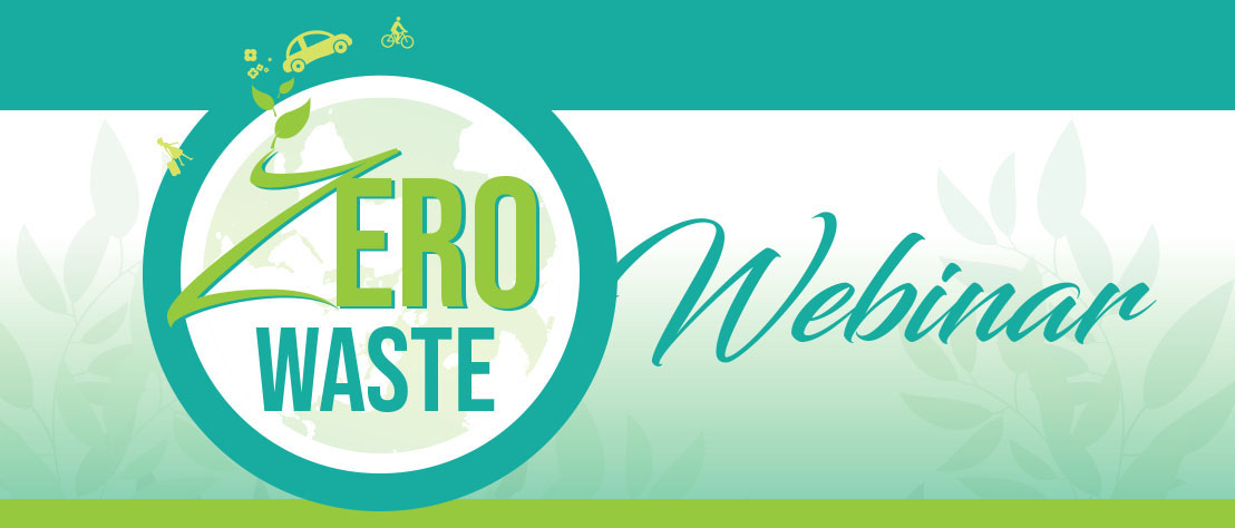 Zero Waste Webinar - Join the Discussion