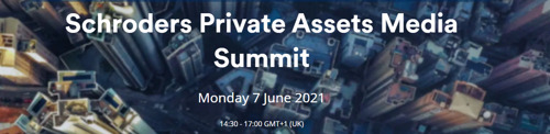 [HERINNERING] Schroders invitation : Private Assets Media Summit, 7 June