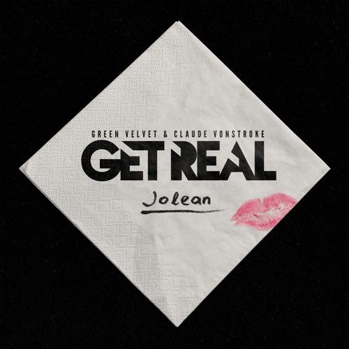 Claude VonStroke and Green Velvet Return as Get Real - Release Jolean