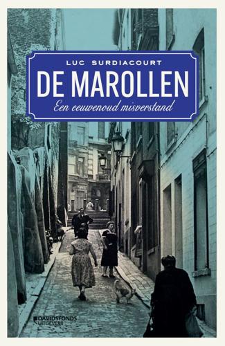 De Marollen. Een eeuwenoud misverstand