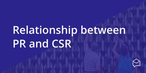 The Relationship Between PR & CSR