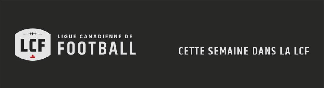 CETTE SEMAINE DANS LA LCF – SEMAINE 20