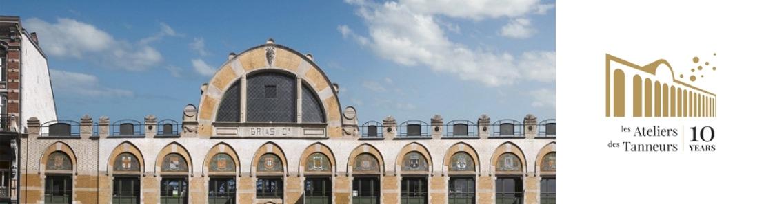 « Les Ateliers des Tanneurs »,  pôle économique majeur des Marolles, fêtent leurs 10 ans