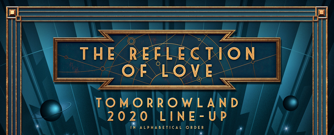 For the love of music… Discover the Full Line-Up for Tomorrowland 2020