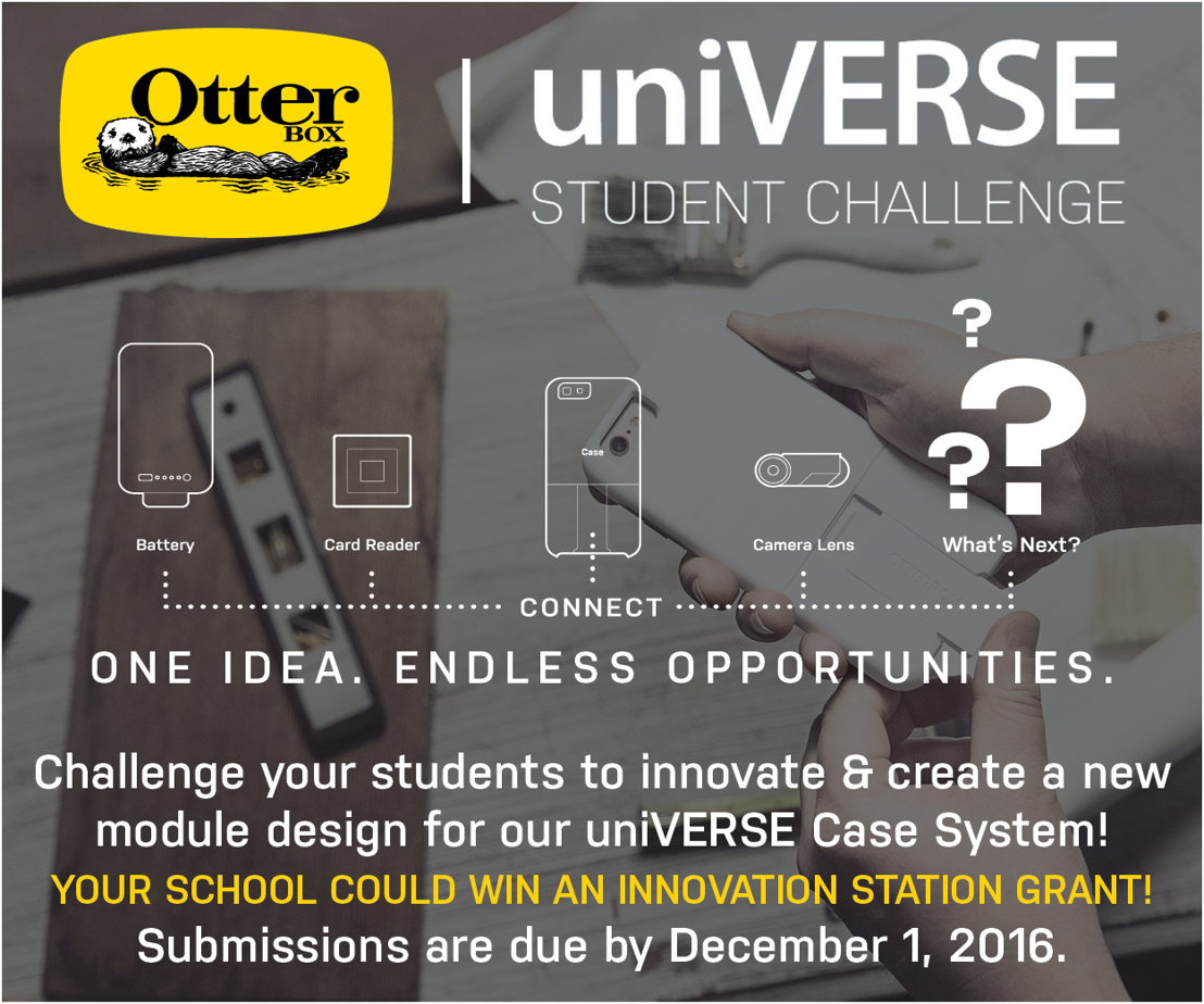 Middle and high school students can enter the OtterBox uniVERSE until December 1, 2016.