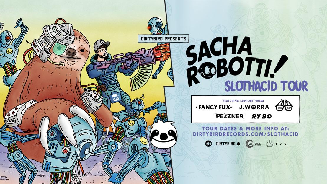 Sacha Robotti Announces 'SlothAcid' North American Tour