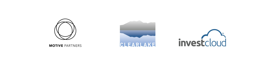 Motive Partners & Clearlake Invest for Growth in Next Generation SaaS Wealth Solutions Platform with InvestCloud