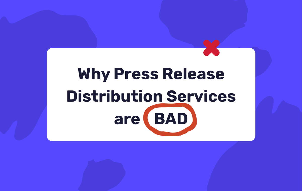 Why Press Release Distribution Services are BAD