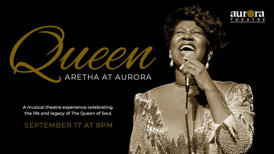 Queen: Aretha at Aurora