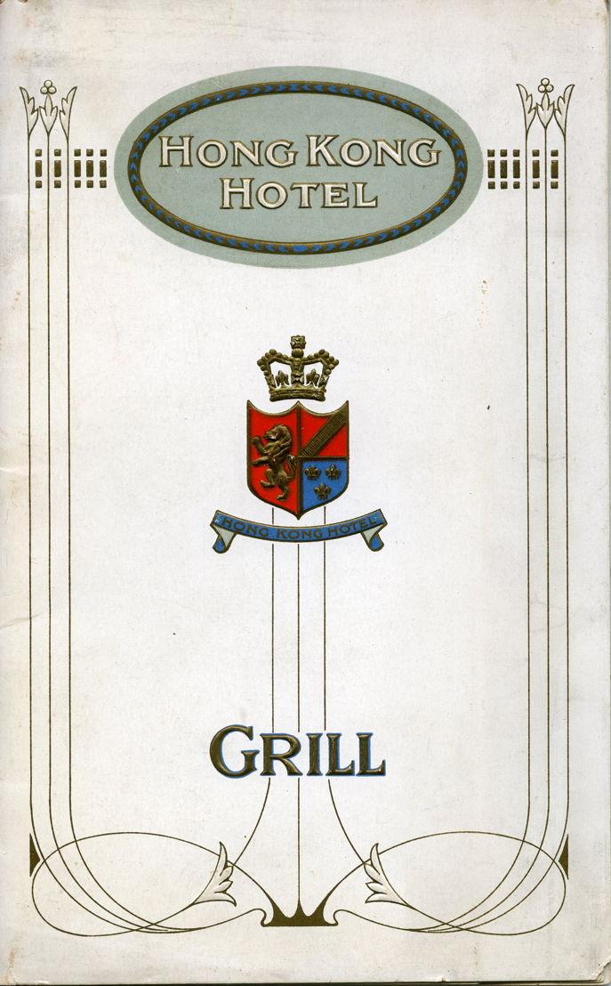 Enclosed: Excerpts from The Hongkong Hotel Grill menu, circa 1920