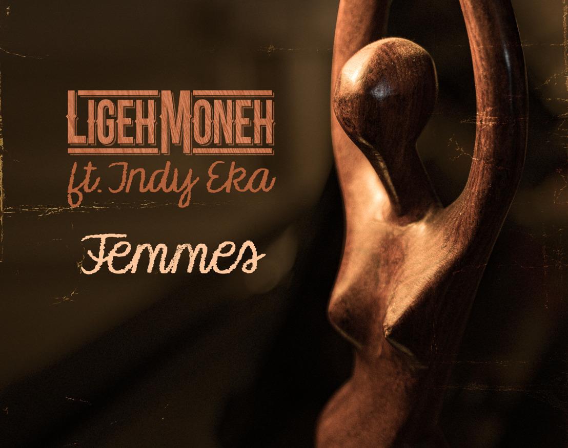 """LIGEH MONEH (RAP SOUL-JAZZ) : Nouveau single / clip pour le titre """"Femmes""""."""