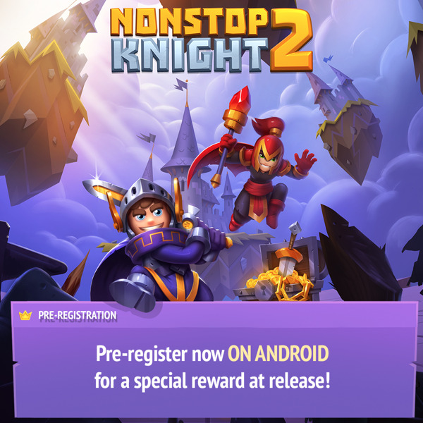 Preview: Pre-register now for Nonstop Knight 2 on Google Play!