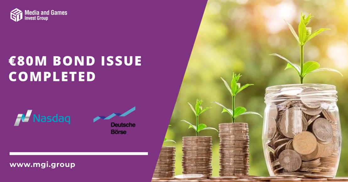 Media and Games Invest successfully places EUR 80 million of senior secured bonds at a coupon of 3 months Euribor plus 5.75 per cent