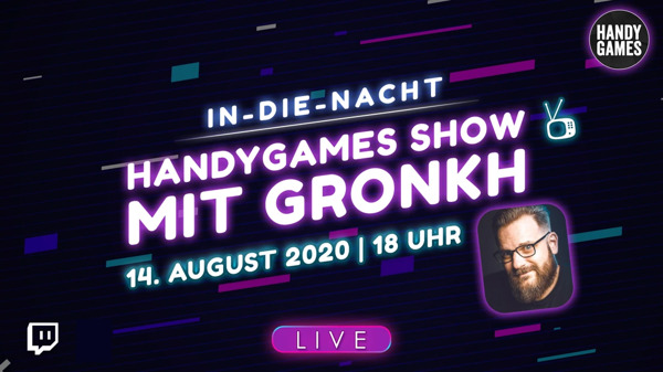 Preview: Let's Play Event von HandyGames - Indie Games mit Gronkh °LIVE!