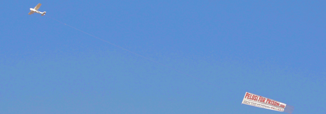 """""""Pelosi for Prison"""" Banner Flies Over San Francisco for Hours"""