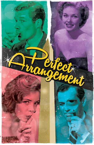 Cunning Mid-Century Comedy PERFECT ARRANGEMENT at Theatrical Outfit