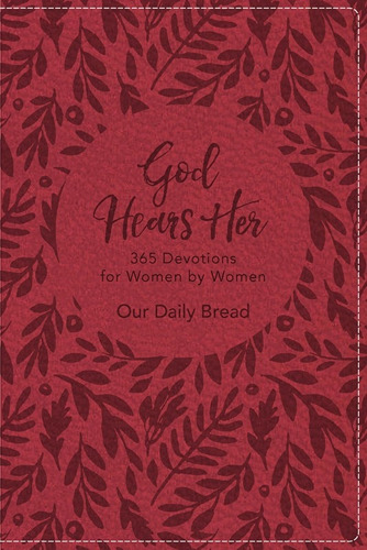Discovery House to Release Leather-Like Edition of Bestselling Devotional Book, GOD HEARS HER