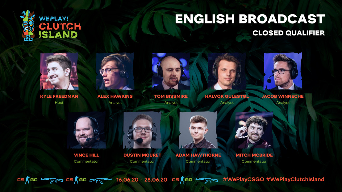 WePlay! Clutch Island Closed Qualifiers Talents Lineup
